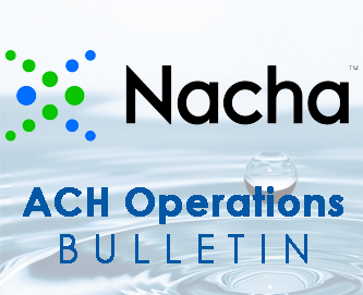 ACH Operations Bulletin #7-2020